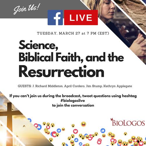 Science, Biblical Faith, and the Resurrection (1)