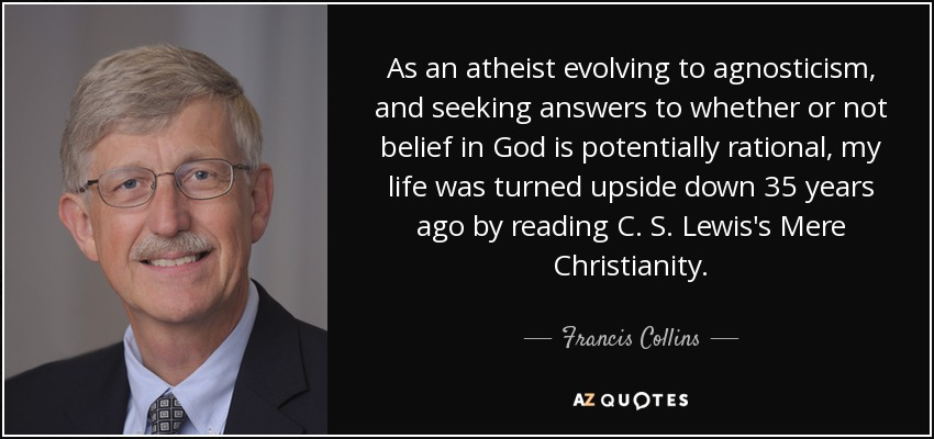Francis S. Collins quote-as-an-atheist-evolving-82-39-27